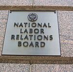 220px-1099_14th_Street_–_National_Labor_Relations_Board_-_sign